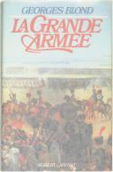 BLOND. La Grande Armée. (1804-1815).  (1)