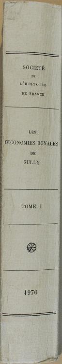 """BUISSERET et BARBICHE - """" Les œconomies royales de Sully  """" - 1 Tome - Paris - 1970 (6)"""