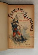 Photo 7 : LONLAY. (Dick de). Français & Allemands. Histoire anecdotique de la guerre de 1870-1871. 7e édition.