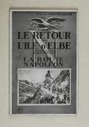"""ANTOMARCHI (Pascal) – """" Le retour de l'île d'Elbe """"   (1)"""