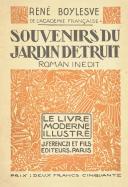 BOYLESVE (René) – Souvenirs du jardin détruit  (1)