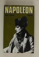 TULARD – Napoléon ou le mythe du Sauveur
