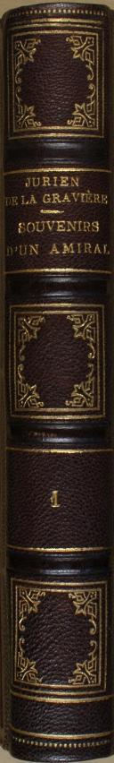 """Photo 5 : JURIEN DE LA GRAVIERE - """" Souvenirs d'un amiral """" - 1 Tome - Paris - 1872"""