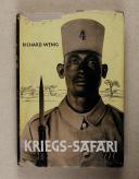 WENIG. (Richard). Kriegs-Safari.   (1)
