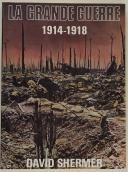 David Shermer La grande guerre 1914-1918  (1)