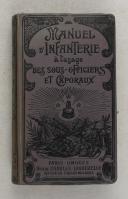 Photo 1 : Manuel d'Infanterie à l'usage des sous-officiers et caporaux et élèves caporaux conforme aux programmes en vigueur