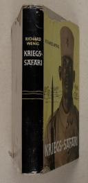 WENIG. (Richard). Kriegs-Safari.   (2)