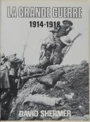 David Shermer La grande guerre 1914-1918  (2)