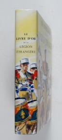 Photo 2 : Le livre d'or de la Légion Etrangère 1831-1976