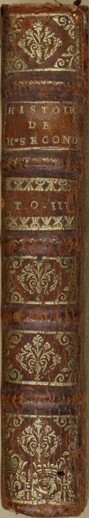 "VARILLAS - "" Histoire de Henry Second  "" - Tome 3 - Paris  (4)"