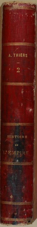 """Photo 7 : THIERS - """" Histoire de l'Empire faisant suite à l'Histoire du consulat """" - 1 Tome - Paris - 1866"""