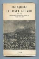 BRUN. Les cahiers du Général Brun, Baron de Villeret. Paris, Plon, 1953, in-12, br. couv. ill.