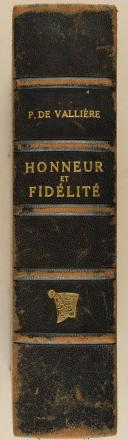 VALLIERE. Honneur et fidélité. Histoire des Suisses au service étranger. (2)