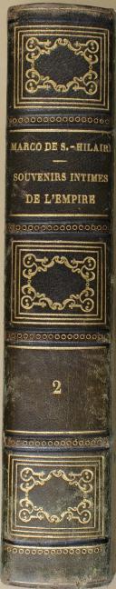 """MARCO DE SAINT-HILAIRE - """" Souvenirs Intimes de l'Empire """" - 1 Tome - Paris - 1856 (7)"""