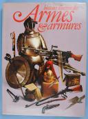 WILKINSON : HISTOIRE DES ARMES & DES ARMURES.