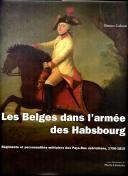 LES BELGES DANS L'ARMÉE DES HABSBOURG