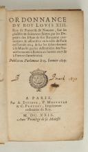 ORDONNANCE DU ROY. Louis XIII.   (1)