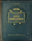 Photo 4 : LIEUTENANT COLONEL ROUSSET : HISTOIRE GÉNÉRALE DE LA GUERRE FRANCO-ALLEMANDE 1870-1871