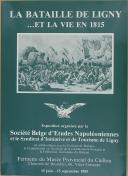 """Photo 1 : """" La Bataille de Ligny... et la vie en 1815 """" - Livret pour une exposition - Brabant - 15 juin - 15 septembre 1985"""