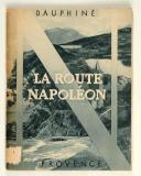Dauphiné, la route Napoléon