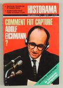 N°234 HISTORAMA. COMMENT FUT CAPTURÉ ADOLF EICHMANN (1)