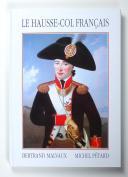 LE HAUSSE-COL FRANCAIS : Bertrand MALVAUX - Michel PETARD