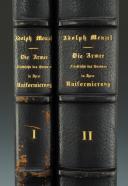 MENZEL. (Adolph). Die ARMÉE Friedrichs des Grossen in ihrer Uniformierung gezeichnet und erlautert von Adolph Menzel.