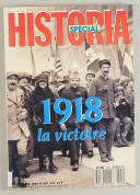 Photo 1 : SPÉCIAL HISTORAMA. 1918 LA VICTOIRE
