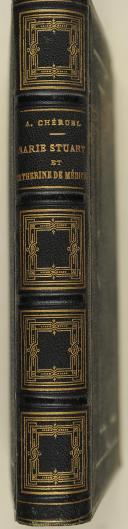 CHERUEL. Marie Stuart et Catherine de Médicis.   (2)
