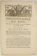 ORDONNANCE DU ROY, pour augmenter d'un bataillon le régiment d'Infanterie de la Roche-Aymon. Du 25 août 1745. 3 pages (1)