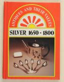 Antiques and their values silver 1650-1800