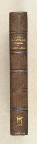 VILLEBOIS-MAREUIL. (de). Carnet de campagne du colonel de Villebois-Mareuil.  (1)