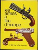 ABC : LES ARMES À FEU DE L'EUROPE (1)