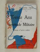 """PRIS (Edmond) – """" Trente ans de servitude militaire """"   (1)"""
