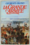 BLOND GEORGES : LA GRANDE ARMÉE. (1)