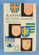 Photo 1 : BLASONS DES VILLES D'EUROPE - GUIDE ILLUSTRÉ.