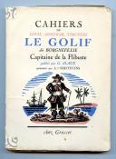 CAHIERS DE LOUIS, ADHEMAR, THIMOTHÉE LE GOLIF DIT BORGNEFESSE CAPITAINE DE FLIBUSTE.
