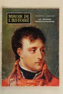 MIROIR DE L'HISTOIRE. La Légende Napoléonienne. Janvier 1959