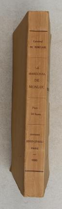FONCLARE. (Général de). Le Maréchal de Monluc.   (2)