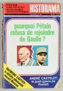 HISTORAMA. POURQUOI PÉTAIN REFUSA DE REJOINDRE DE GAULLE?