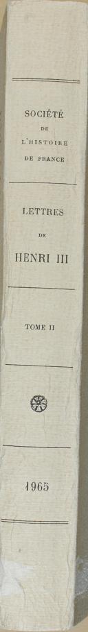 """Photo 4 : CHAMPION et FRANCOIS (michel)  - """" Lettres de Henri III roi de France """" - 1 Tome - Paris - 1965"""