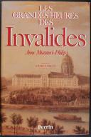LES GRANDEURS DES INVALIDES (1)