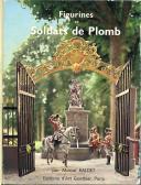 FIGURINES ET SOLDATS DE PLOMB Par Marcel BALDET.