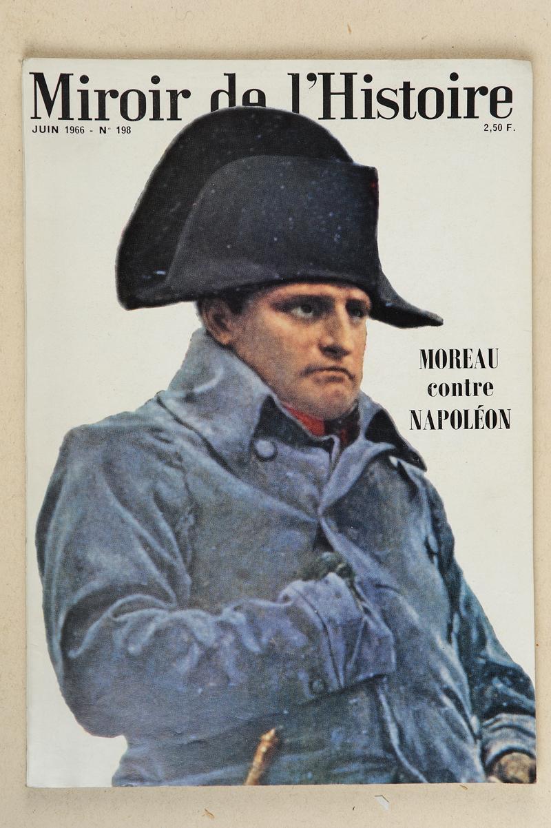 Miroir de l histoire moreau contre napol on for Histoire du miroir