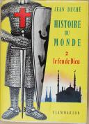 """DUCHÉ (Jean) - """" Histoire du Monde """" - Le Feu de Dieu, volume 2 - Paris -  le 22 septembre 1960"""
