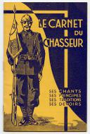 Le carnet du chasseur : ses chants, ses principes, ses traditions, ses devoirs