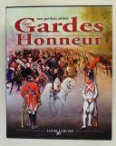 LES GARDES D'HONNEUR - PAR MEGANCK & BOURGEOT (1)