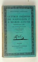 LETTRES inédites de Napoléon 1er à Marie-Louise,