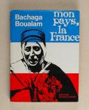Photo 1 : BOUALAM Bachaga - Mon pays la France!