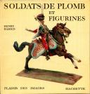 Photo 1 : SOLDATS DE PLOMB ET FIGURINES